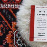Dlaczego piszę. Why I Write – George Orwell